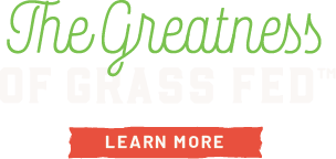 Learn about the Greatness of Grass Fed